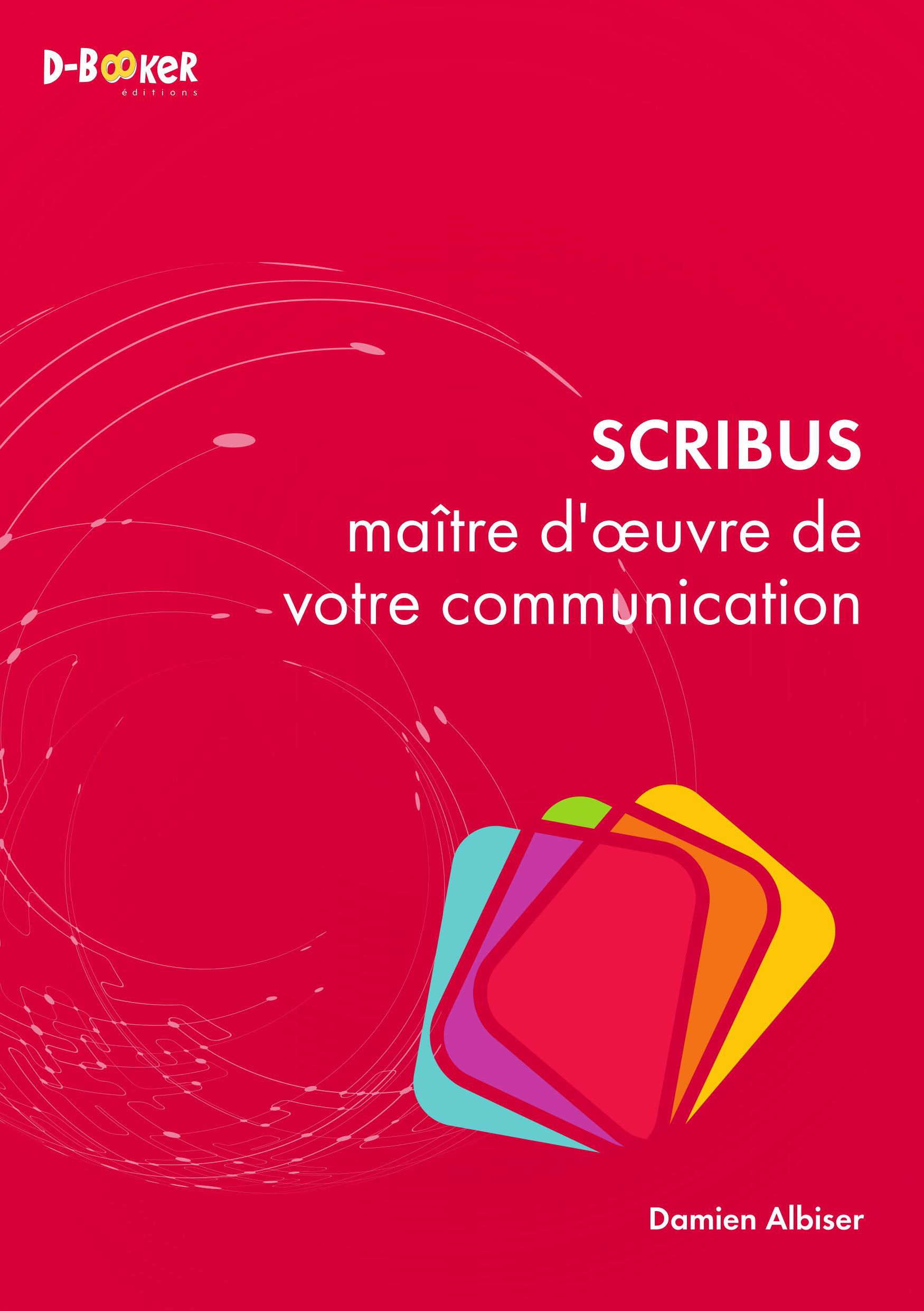 Scribus : maître d'oeuvre de votre communication