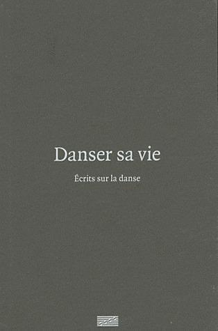 Danser sa vie, écrit sur la danse