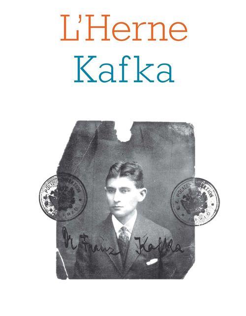 LES CAHIERS DE L'HERNE T.108 ; cahier Kafka
