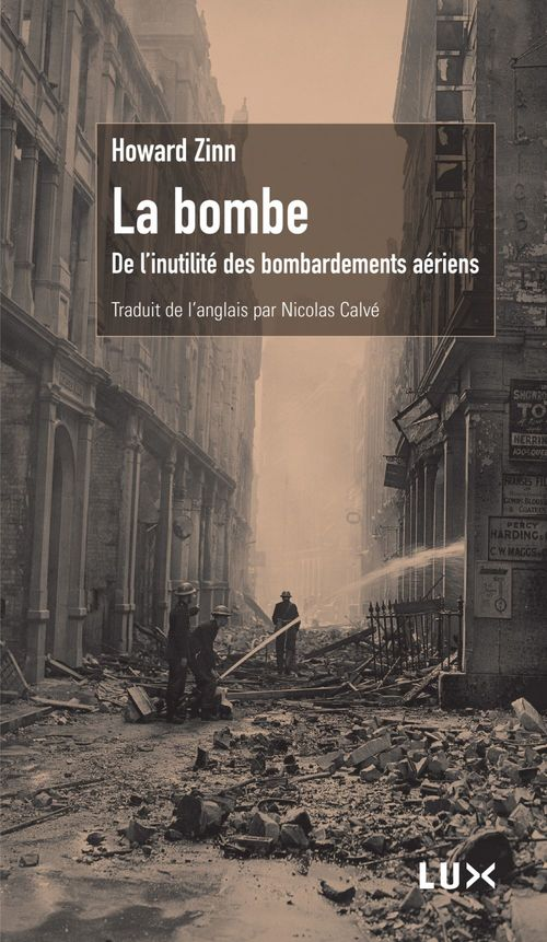 La bombe ; de l'inutile des bombardements aériens