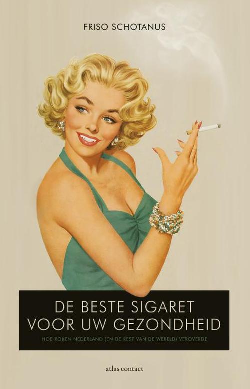 De beste sigaret voor uw gezondheid