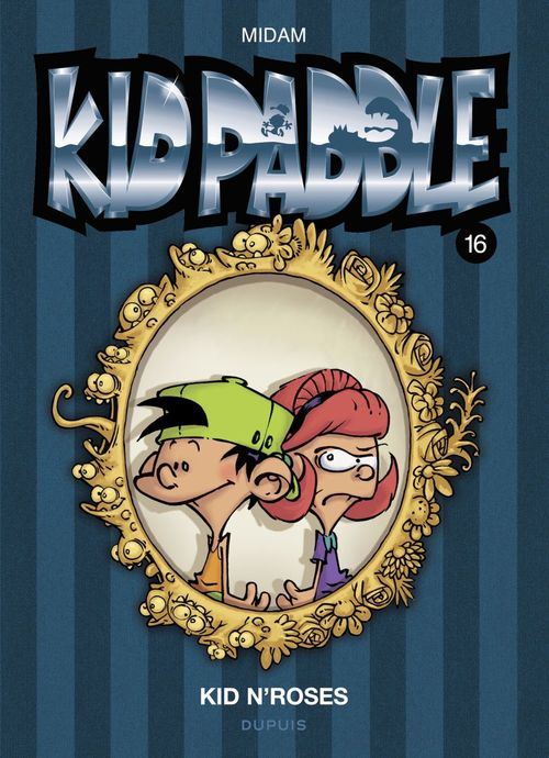 Kid Paddle T.16 ; Kid N'Roses