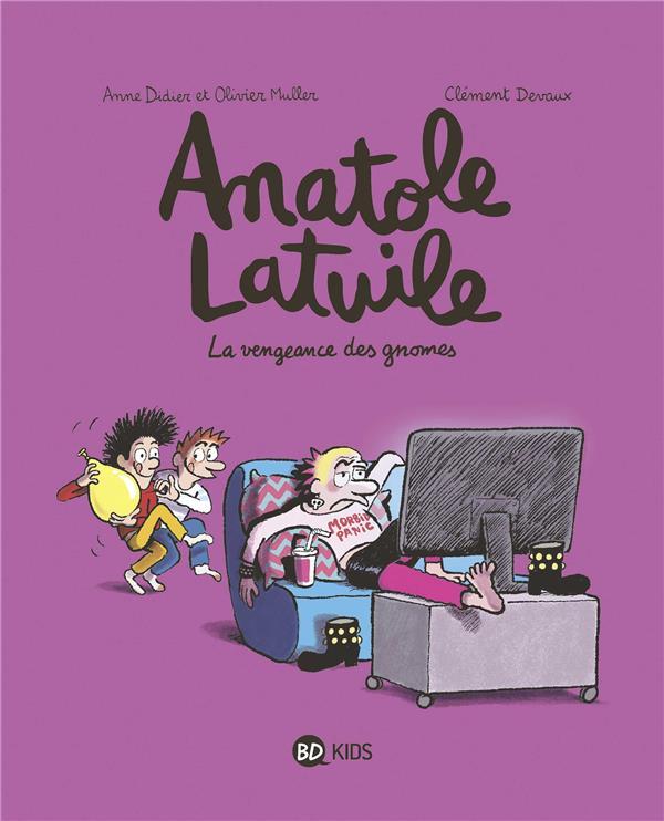 Anatole Latuile T.12 ; la vengeance des gnomes