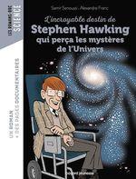 Vente Livre Numérique : L'incroyable destin de Stephen Hawking qui perça les mystères de l'Univers  - Samir Senoussi