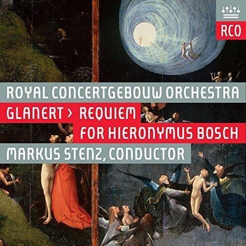 Glanert : requiem for Hieronymus Bosch