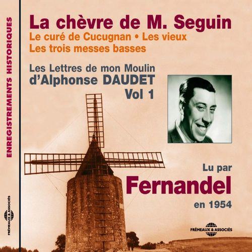 Les Lettres de mon Moulin (Volume 1) - La chèvre de Monsieur Seguin - Le curé de Cucugnan - Les vieux - Les trois messes basses