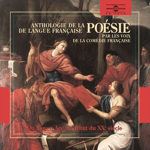 Vente AudioBook : Anthologie de la poésie de langue française (1265-1915) par les voix de la Comédie Française  - Collectif