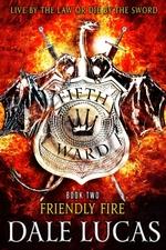 Vente Livre Numérique : The Fifth Ward: Friendly Fire  - Dale Lucas