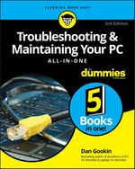 Vente Livre Numérique : Troubleshooting & Maintaining Your PC All-in-One For Dummies  - Dan Gookin