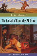 The Ballad of Knuckles McGraw  - Lois Peterson