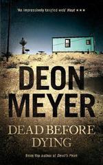 Vente Livre Numérique : Dead Before Dying  - Deon Meyer