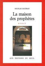 La Maison des prophètes