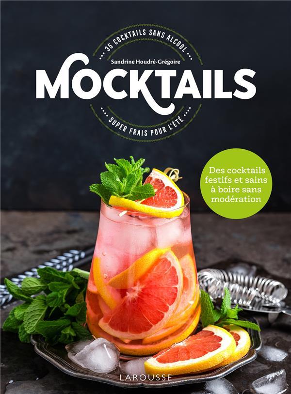 Mocktails ; 35 cocktails sans alcool super frais pour l'été ; des cocktails festifs et sains à boire sans modération