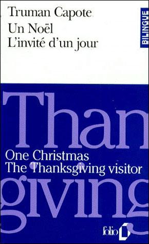 Un Noël ; l'invité d'un jour ; one Christmas ; the Thanksgiving visitor