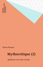 Vente EBooks : Mythocritique (2)  - Pierre BRUNEL