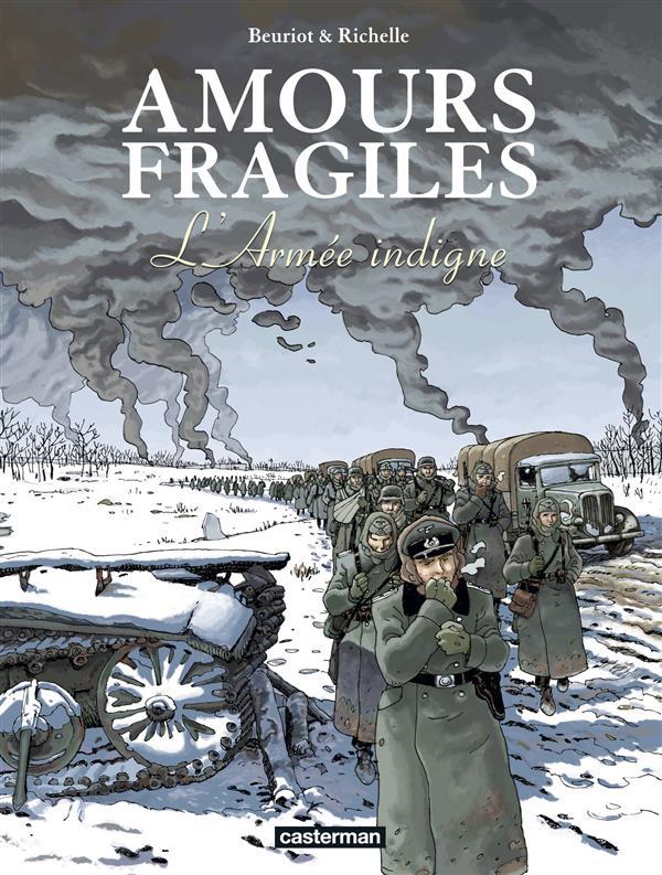 Amours fragiles T.6 ; l'armée indigne