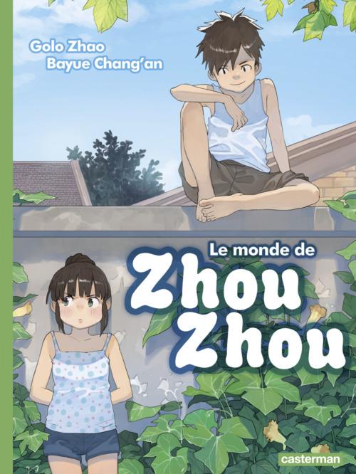 Le Monde de Zhou Zhou (Tome 3)