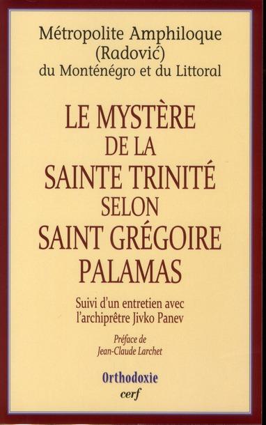 Le mystère de la Sainte Trinité selon Saint Grégoire Palamas ; entretien avec l'archiprêtre Jivko Panev