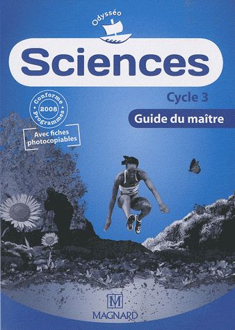 Odysseo; Sciences ; Cycle 3 ; Guide Du Maitre (Edition 2010)