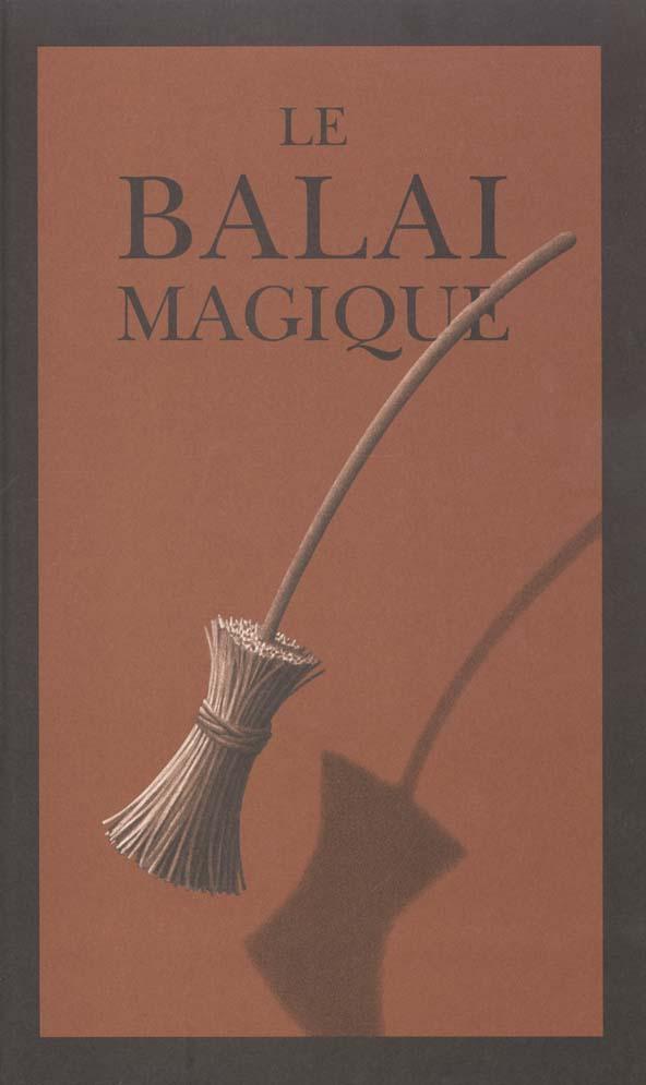 balai magique (le)
