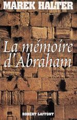 Vente EBooks : La Mémoire d'Abraham  - Marek Halter