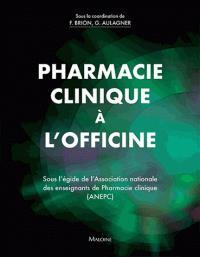 Pharmacie clinique à l'officine