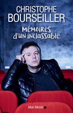 Vente Livre Numérique : Mémoires d'un inclassable  - Christophe BOURSEILLER