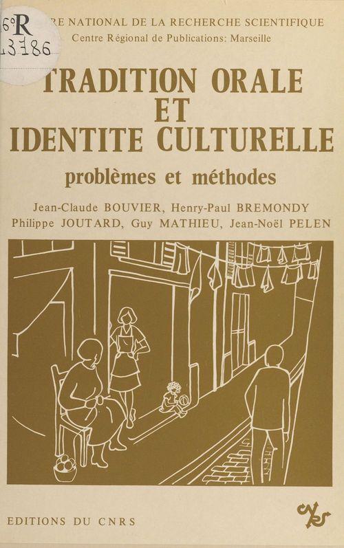 Tradition orale et identité culturelle. Problèmes et méthodes