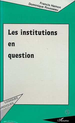 Les institutions en question