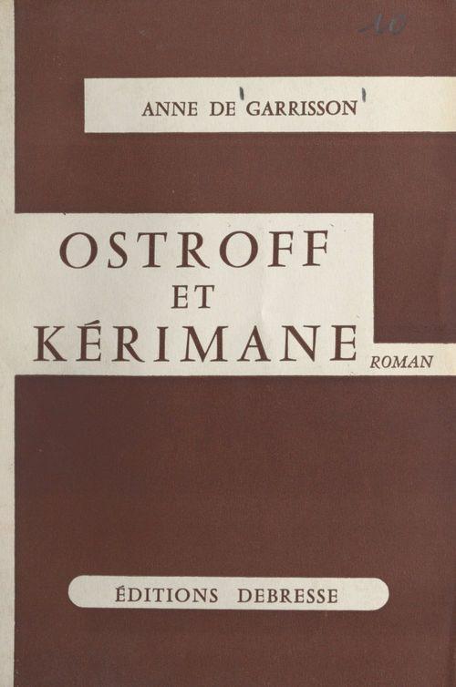 Ostroff et Kérimane