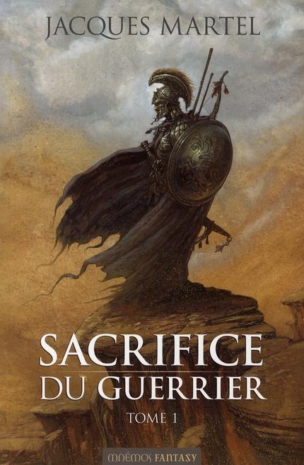 Sacrifice du guerrier t.1
