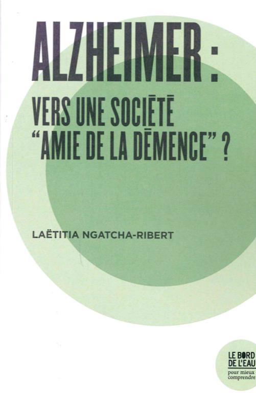 Alzheimer : vers une societe