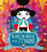 Couverture de Blanche-Neige Et Les 77 Nains