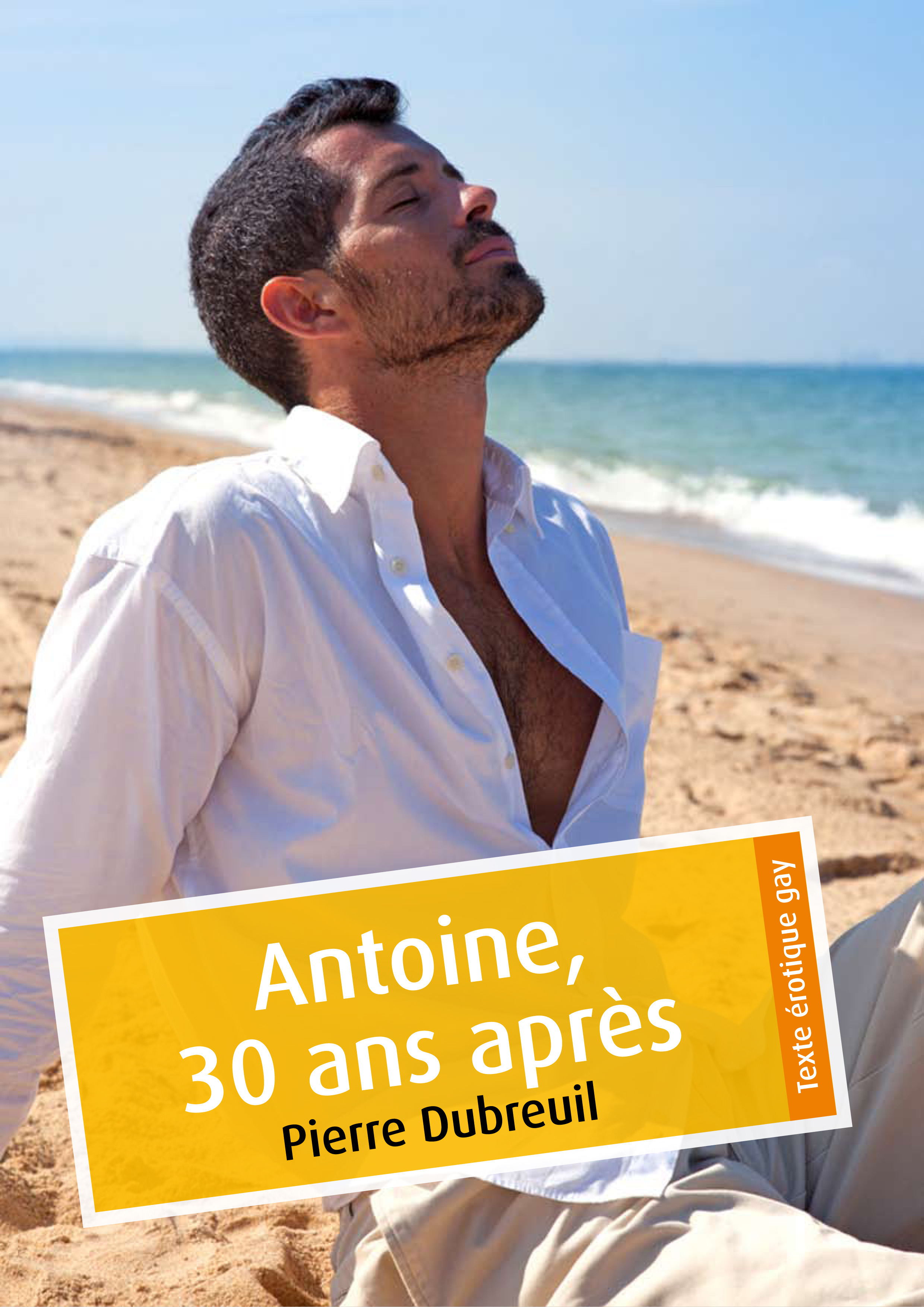 Antoine, 30 ans après