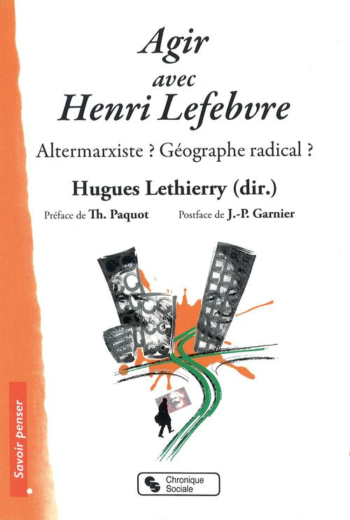 Agir avec Henri Lefebvre