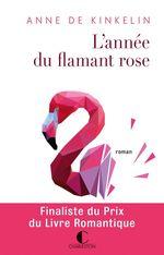 Vente Livre Numérique : L'année du flamant rose  - Anne de Kinkelin