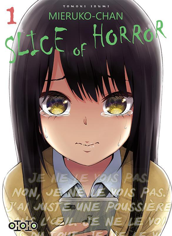 Mieruko-Chan ; slice of horror T.1