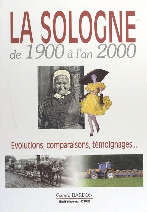 Sologne 1900 a l'an 2000