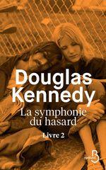 Vente Livre Numérique : La Symphonie du hasard - Livre 2  - Douglas Kennedy