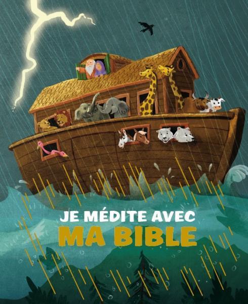 JE MEDITE AVEC MA BIBLE