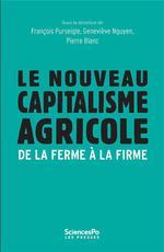Vente EBooks : Le Nouveau Capitalisme agricole  - François Purseigle - Pierre BLANC - Geneviève NGUYEN