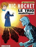 Ric Hochet - tome 21 - Le Trio maléfique  - Duchâteau - A.P. Duchâteau