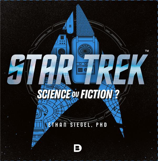 Star trek ; science ou fiction