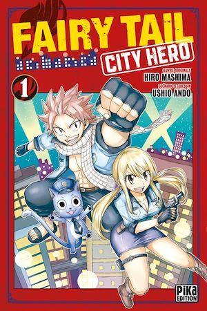 Fairy Tail - city hero T.1