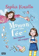 Vente Livre Numérique : Maman est une fée T.1 ; une baguette très magique  - Sophie Kinsella