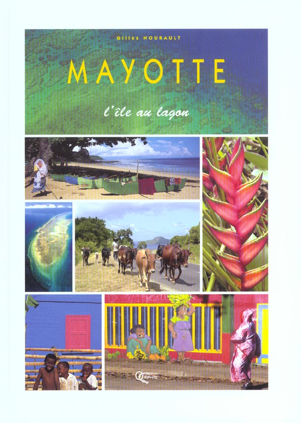 Mayotte l'ile au lagon