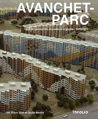 Avanchet-Parc ; « cité de conception nouvelle et originale », 1969-1977