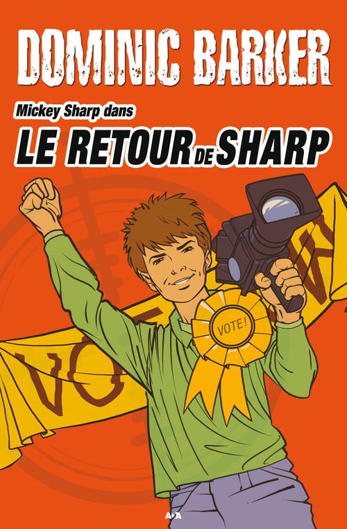 Mickey Sharp t.3 ; le retour de Sharp