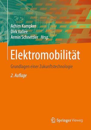 Elektromobilität  - Dirk Vallee  - Achim Kampker  - Armin Schnettler