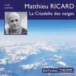 Vente AudioBook : La Citadelle des neiges  - Matthieu Ricard